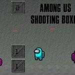 Among Us Shooting Boxes
