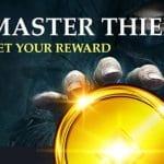 Master Thief: Get your reward