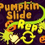 Pumpkin Slide Reps