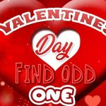 VALENTINES DAY FIND ODD ONE OUT
